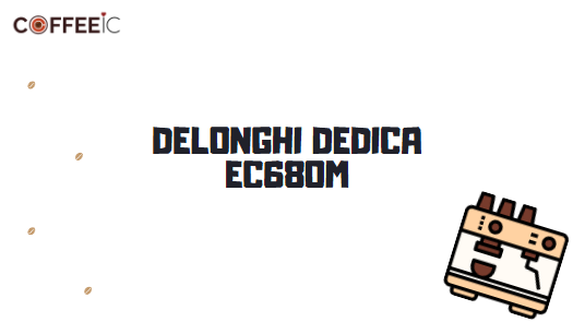DeLonghi Dedica EC680M Espresso Machine Review (Pros & Cons)