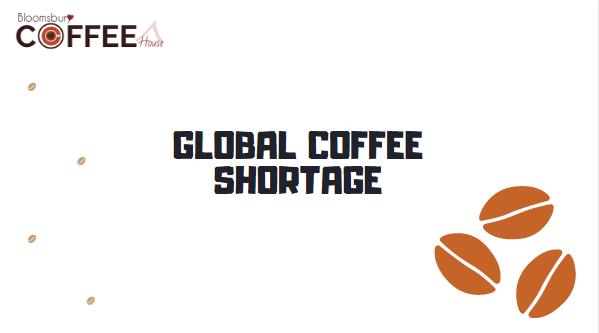 Global Coffee Shortage